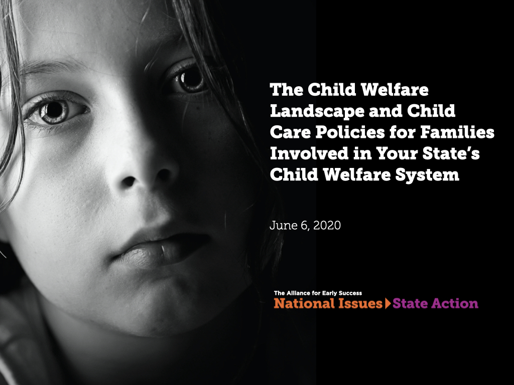 Alliance for Early Success - Child Care and State Child Welfare Policy Presentation