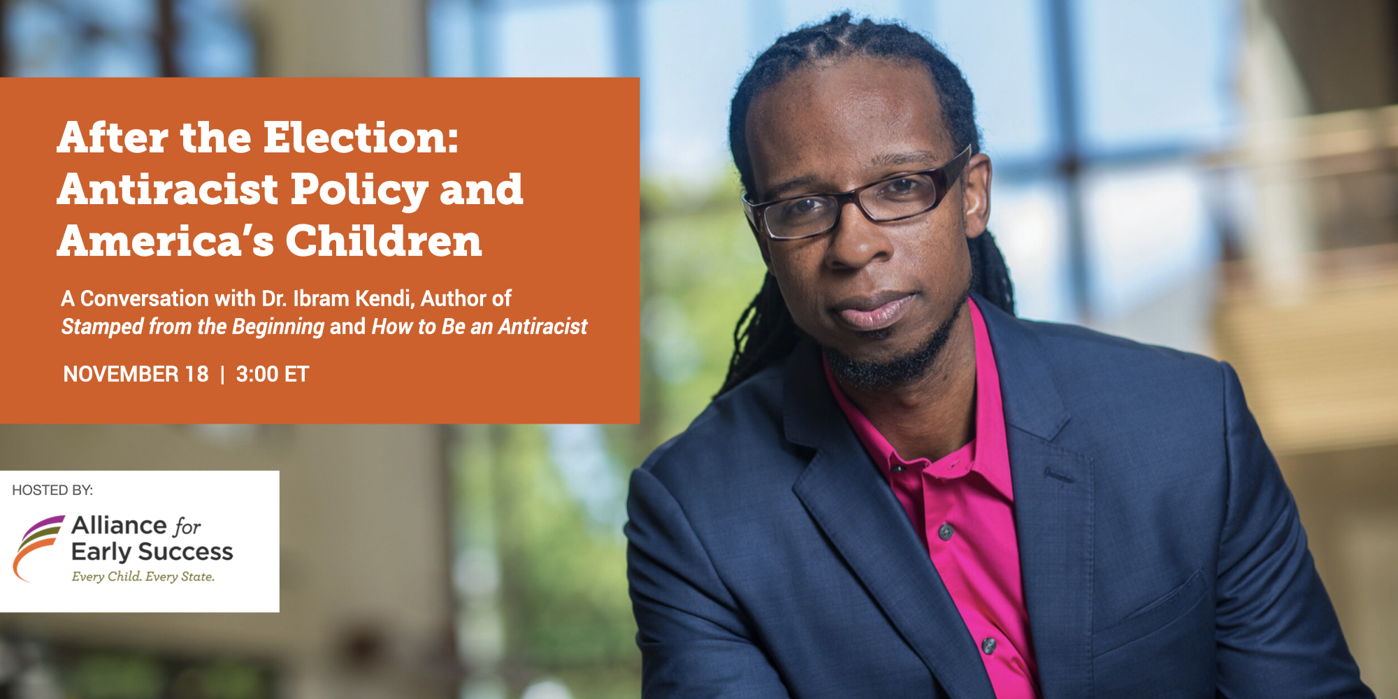 Ibram Kendi Talks Antiracist Early Childhood Policy